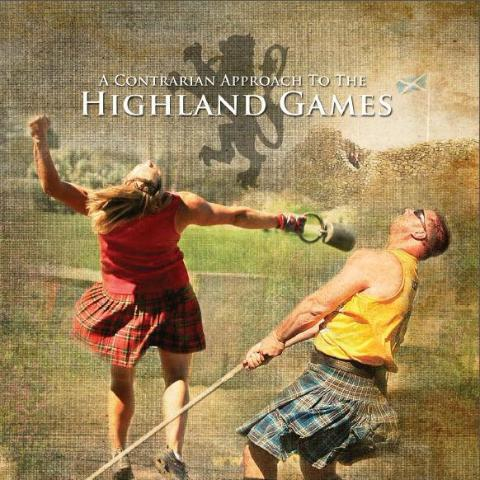 A Contrarian Approach to the Highland Games - DVD