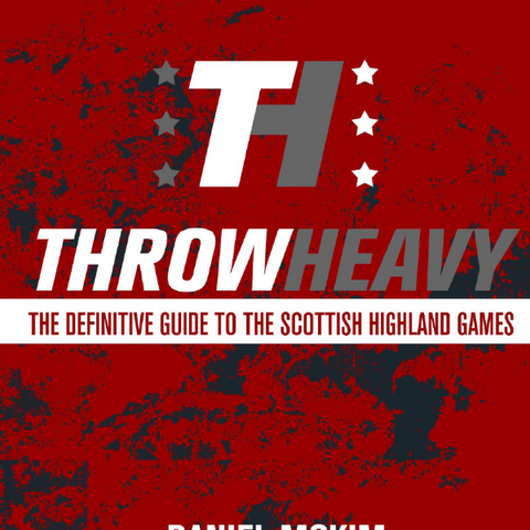 THROWHEAVY by Dan McKim (E-Book)