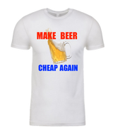 MAKE BEER CHEAP AGAIN tee - WTPsports