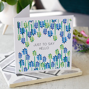 Just To Say Hello Floral Card - Olivia Morgan Ltd