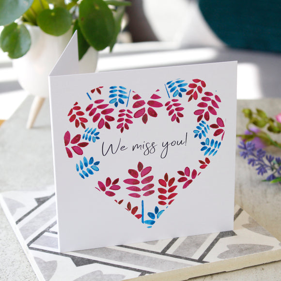 Miss You Thinking Of You Floral Heart Card