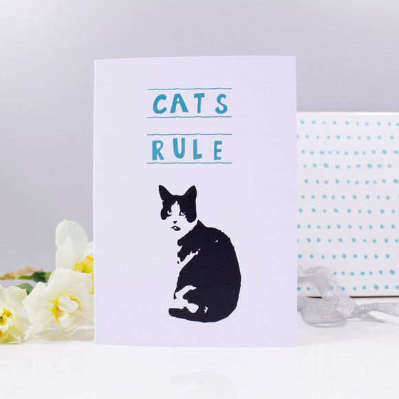 Cats Rule Funny Quote Card - Olivia Morgan Ltd
