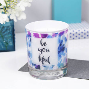 Be You Tiful Motivational Quote Luxury Scented Candle - Olivia Morgan Ltd