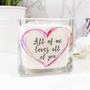 All Of Me Loves All Of You Quote Scented Square Candle - Olivia Morgan Ltd