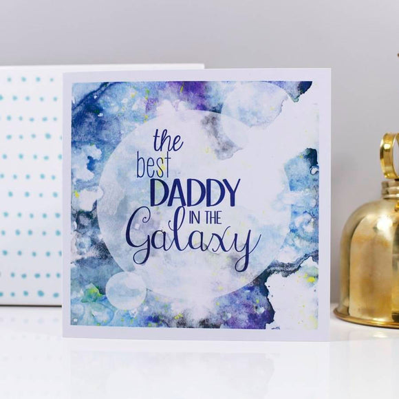 Best Daddy In The Galaxy Card - Olivia Morgan Ltd