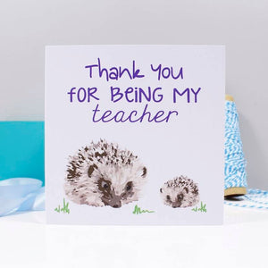 Thank You Hedgehog Teacher Card - Olivia Morgan Ltd