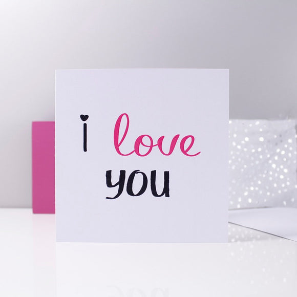 I Love You Typography Anniversary Card - Olivia Morgan Ltd