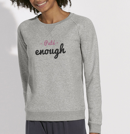 Sweat Paté enough gris femme galette complete png
