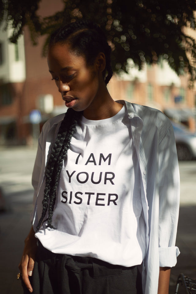I AM YOUR SISTER Tee