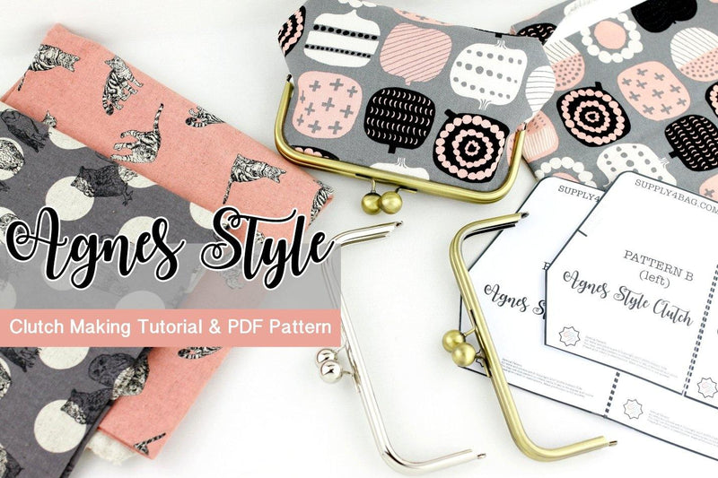 Agnes Style Frame Clutch Making Tutorial & PDF Pattern | SUPPLY4BAG
