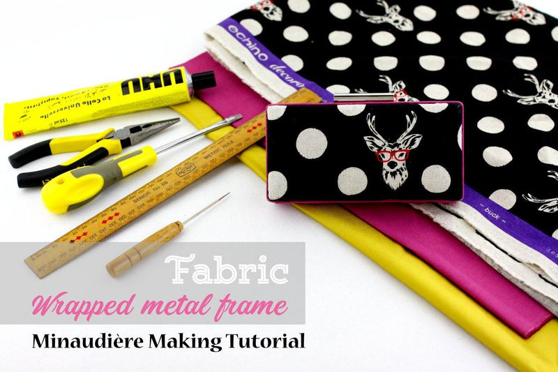 Fabric Wrapped Metal Frame Clamshell Minaudière Making Tutorial | SUPPLY4BAG