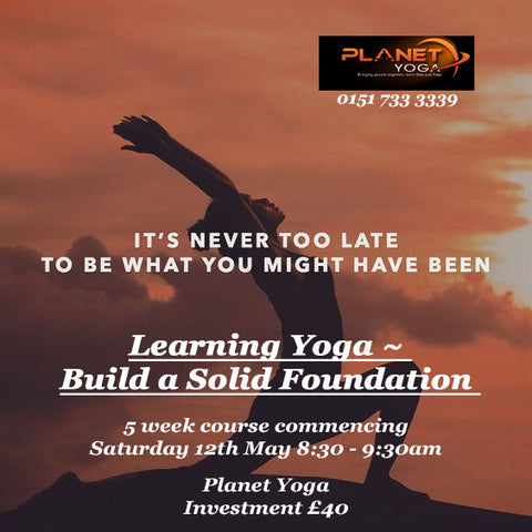 Learning Yoga - Build a Solid Foundation