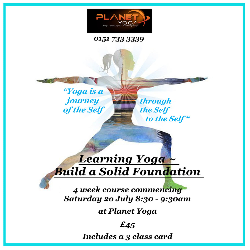 Yoga -Build a Solid Foundation July 2019