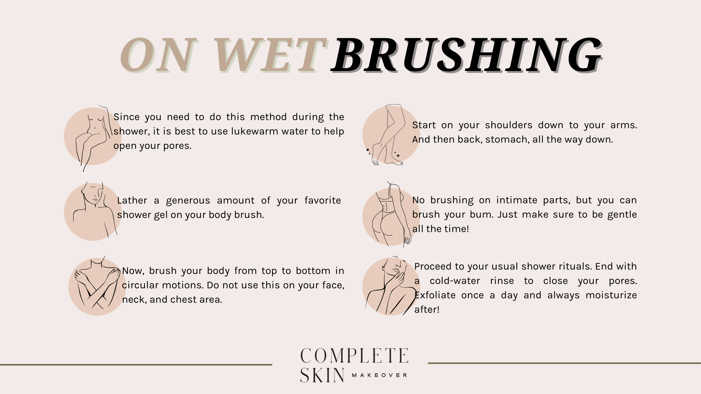 How to wet brush your skin.