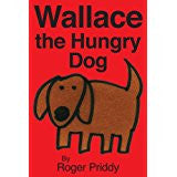 Children's Books Outlet | Wallace the Hungry Dog by Roger Priddy