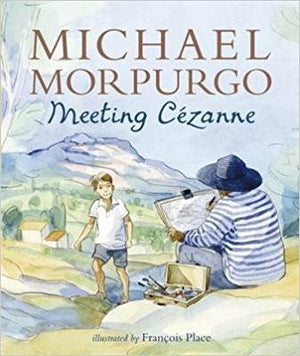 Children's Books Outlet |Meeting Cezanne by Michael Morpurgo