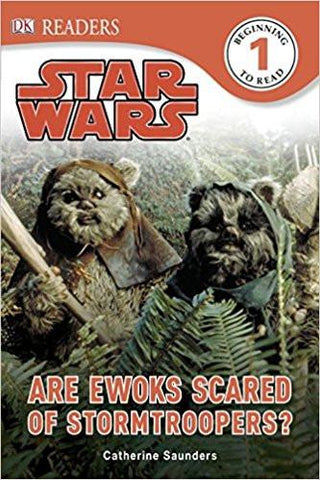 Children's Books Outlet |Star Wars Are Ewoks Scared of Stormtroopers by Catherine Saunders