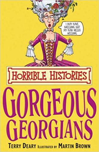Children's Books Outlet |Horrible Histories Gorgeous Georgians Splats Hats and Rats - Terry Deary