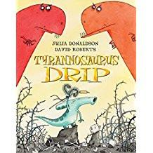 Children's Books Outlet |Tyrannosaurus Drip by Julia Donaldson