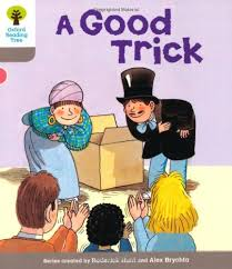 Biff, Chip And Kipper: A Good Trick This Level 1 Oxford Reading Tree