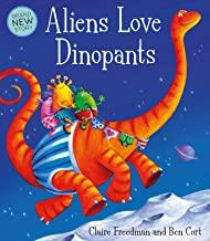 Children's Books Outlet |Aliens Love Dinopants by Claire Freedman