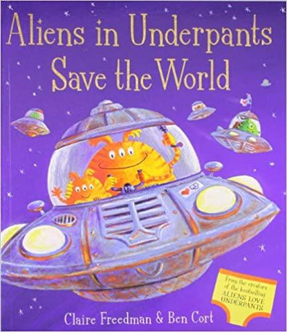 Imagine a magazinului de cărți pentru copii | Aliens in Underpants Save the World de Claire Freedman