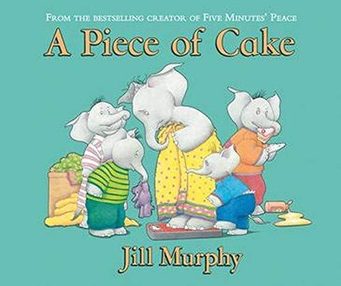 Children's Books Outlet |A Piece of Cake by Jill Murphy