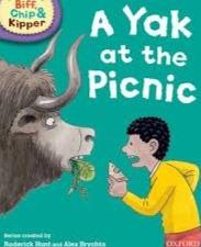 Biff, Chip And Kipper: A Yak at the Picnic Kipper Level 1 Oxford Reading Tree