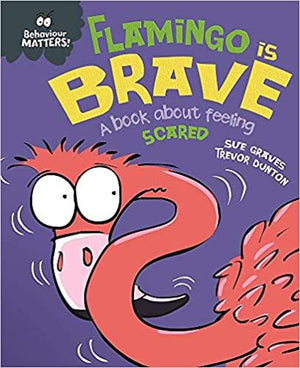 Children's Books Outlet |Behaviour Matters Flamingo is Brave