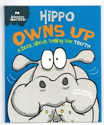 Children's Books Outlet | Behaviour Matters Hippo Owns Up