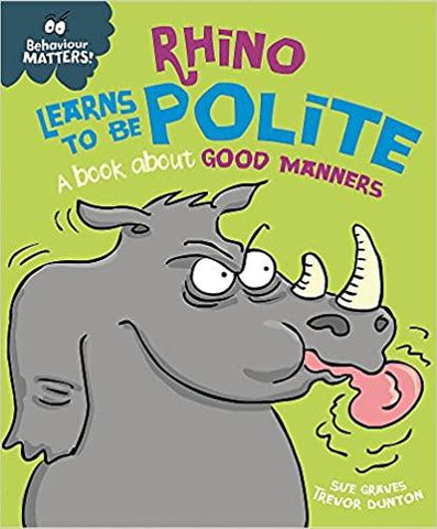 Children's Books Outlet |Behaviour Matters Rhino Learns to be Polite