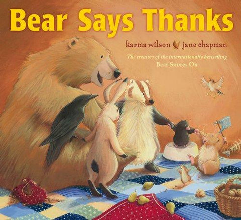 Children's Books Outlet | Bear's Says Thanks by Karma Wilson