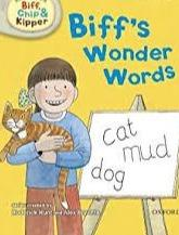 Biff, Chip And Kipper: Biff's Wonder Words Level 1 Oxford Reading Tree