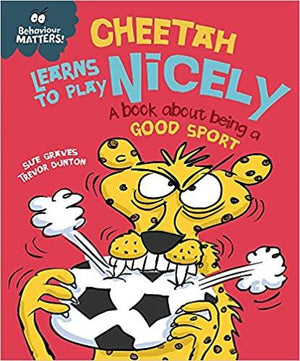 Children's Books Outlet |Behaviour Matters Cheetah Learns to Play Nicely