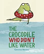 Children's Books Outlet |The Crocodile Who Didn't Like Water by Gemma Merino