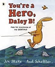 Children's Books Outlet |You're a Hero Daley B by Jon Blake
