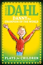 Children's Books Outlet |Danny the Champion of the World :The Plays by Roald Dahl