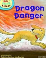 Biff, Chip And Kipper: Dragon Danger Level 2 Oxford Reading Tree