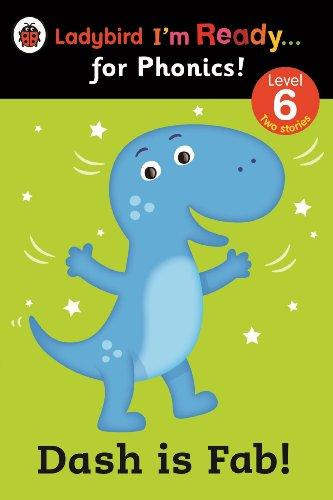 Ladybird I'm Ready For Phonics: Dash is Fab! (Level 6)