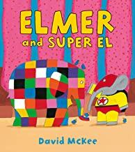 Children's Books Outlet | Elmer and Super El by David Mckee