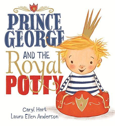 Children's Books Outlet | Prince George and the Royal Potty by Caryl Hart