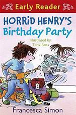 Children's Books Outlet | Early Reader Horrid Henry's Birthday Party by Francesca Simon
