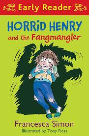 Children's Books Outlet |Early Reader Horrid Henry and the Fangmangler by Francesca Simon