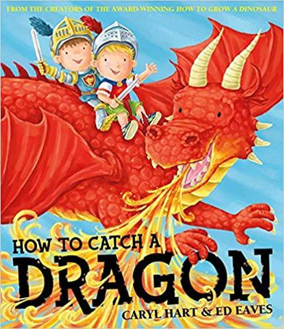 Image of Children's Books Outlet |How to Catch a Dragon by Caryl Hart