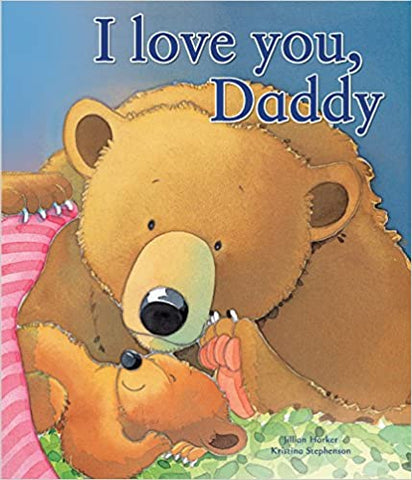 Children's Books Outlet | I Love You Daddy by Jillian Harker