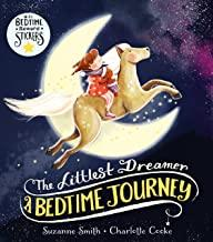 The Littlest Dreamer: A Bedtime Journey