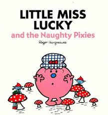 Children's Books Outlet | Little Miss Lucky and the Naughty Pixies by Roger Hargreaves