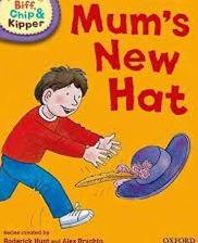 Children's Books Outlet |Biff, Chip And Kipper:Mum's New Hat Level 1 Oxford Reading Tree