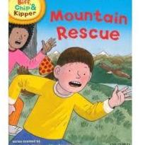 Biff, Chip And Kipper Mountain Rescue Level 3 Oxford Reading Tree