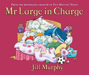 Children's Books Outlet | Mr Large In Charge by Jill Murphy